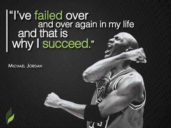 fail your way to success - michael jordan