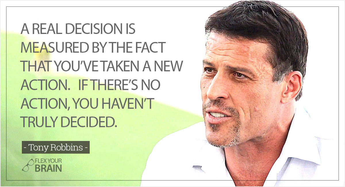 best Tony Robbins Quotes - real decision is measured by taking action